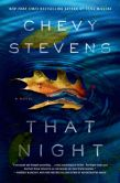 Book Cover Image. Title: That Night, Author: Chevy Stevens