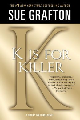 K Is for Killer (Kinsey Millhone Series #11)