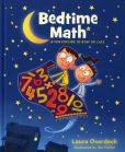 Book Cover Image. Title: Bedtime Math, Author: Laura Overdeck
