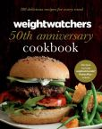 Book Cover Image. Title: Weight Watchers 50th Anniversary Cookbook:  280 Delicious Recipes for Every Meal, Author: Weight Watchers