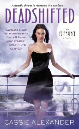 Deadshifted (Edie Spence Series #4)