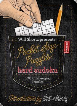 Will Shortz Presents Pocket-Size Puzzles: Hard Sudoku