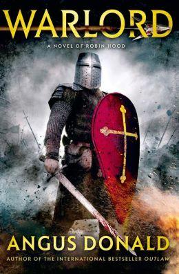 Warlord: A Novel of Robin Hood