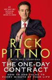 Book Cover Image. Title: The One-Day Contract:  How to Add Value to Every Minute of Your Life, Author: Rick Pitino