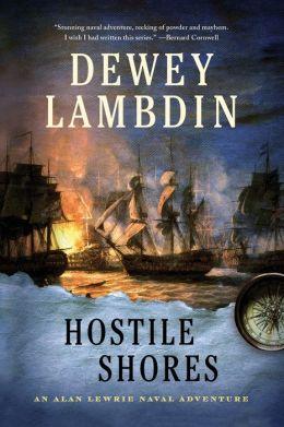 Hostile Shores (Alan Lewrie Naval Series #19)