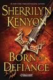 Book Cover Image. Title: Born of Defiance (The League:  Nemesis Rising Series #7), Author: Sherrilyn Kenyon