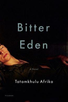 Bitter Eden: A Novel