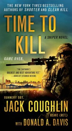 Time to Kill (Kyle Swanson Sniper Series #6)