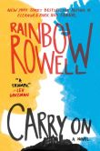 Book Cover Image. Title: Carry On, Author: Rainbow Rowell