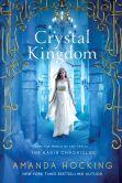 Book Cover Image. Title: Crystal Kingdom (Kanin Chronicles Series #3), Author: Amanda Hocking