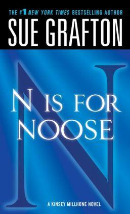 N Is for Noose (Kinsey Millhone Series #14)