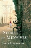 Book Cover Image. Title: The Secrets of Midwives, Author: Sally Hepworth