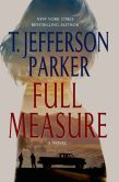 Full Measaure by T. Jefferson Parker