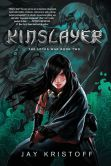 Book Cover Image. Title: Kinslayer (Lotus War Series #2), Author: Jay Kristoff