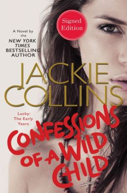Confessions of a Wild Child (Signed Book)