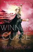 Book Cover Image. Title: The Winner's Curse (Winner's Trilogy Series #1), Author: Marie Rutkoski