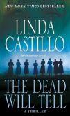 Book Cover Image. Title: The Dead Will Tell (Kate Burkholder Series #6), Author: Linda Castillo