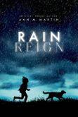 Book Cover Image. Title: Rain Reign, Author: Ann M. Martin