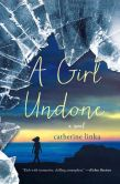 A Girl Undone (Girl Called Fearless Series #2)