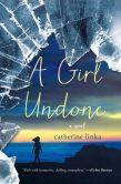 A Girl Undone (Girl Called Fearless Series #2)