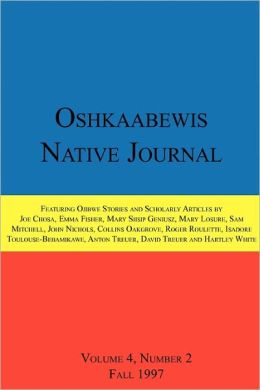 Oshkaabewis Native Journal (Vol. 4, No. 2)