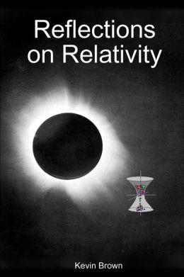 Reflections On Relativity