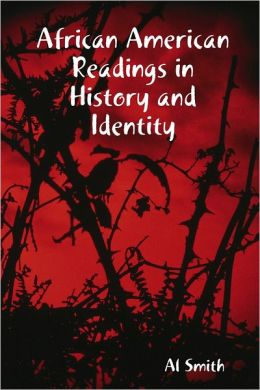 African American Readings in History and Identity