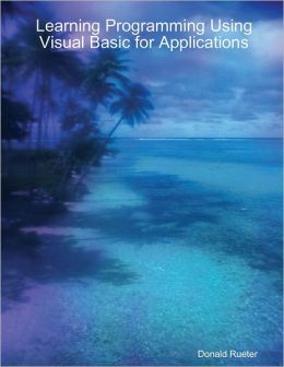 Learning Programming Using Visual Basic for Applications