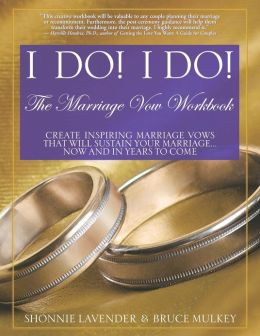 I Do! I Do!: The Marriage Vow Workbook