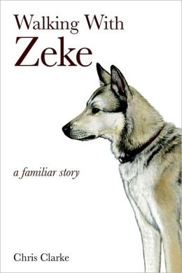 Walking With Zeke: a Familiar Story