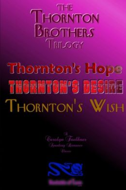 The Thornton Brothers: The Trilogy