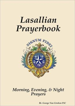 Lasallian Prayerbook: Morning, Evening, and Night Prayers