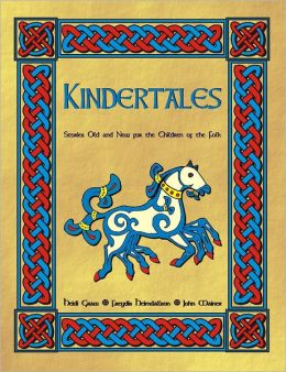 Kindertales: Stories Old And New For The Children Of The Folk