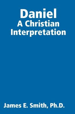 Daniel: A Christian Interpretation