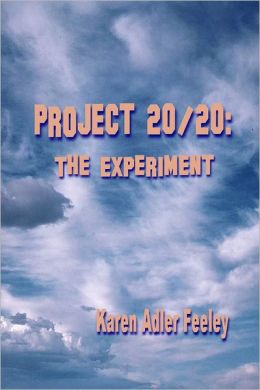 Project 20/20: The Experiment