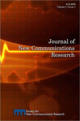 Journal of New Communications Research: Fall 2006 Volume 1/Issue 1