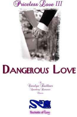 Priceless Love III: Dangerous Love