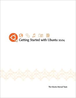 Getting Started with Ubuntu 10.04