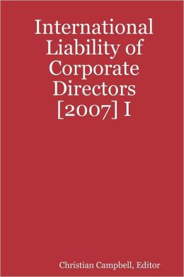 International Liability of Corporate Directors : [2007] I