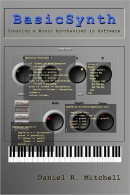 Basicsynth: Creating a Music Synthesizer in Software