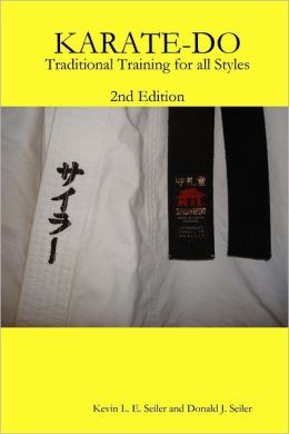 Karate-Do: 2nd Edition: Traditional Training for All Styles