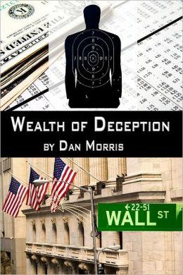 Wealth of Deception