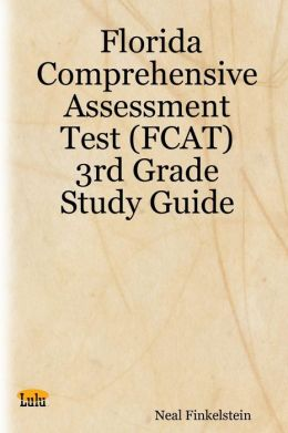 Florida Comprehensive Assessment Test (FCAT) : 3rd Grade Study Guide