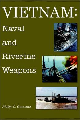 Vietnam: Naval And Riverine Weapons