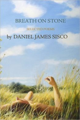 Breath On Stone: Selected Poems