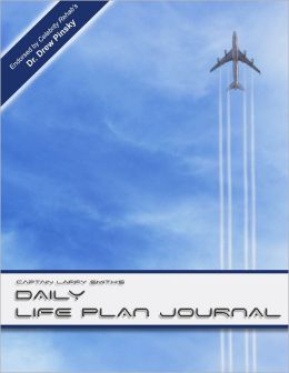 Capt. Larry Smith's Daily Life Plan Journal