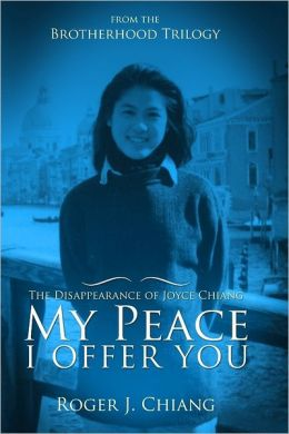 My Peace I Offer You: The Disappearance Of Joyce Chiang