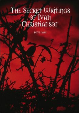 The Secret Writings of Ivan Christianson