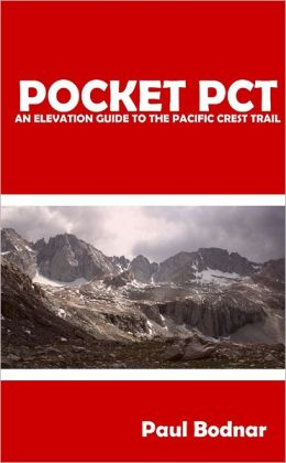 Pocket PCT: An Elevation Guide to the Pacific Crest Trail