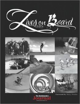 Lives on Board: The Skateboarder's Journal